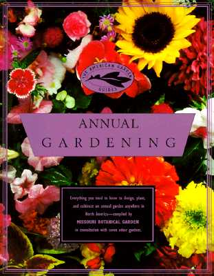 Image for American Garden Guides: Annual Gardening (The American Garden Guides)