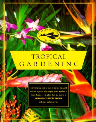 Image for The American Garden Guides: Tropical Gardening