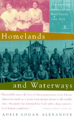 Image for Homelands and Waterways: The American Journey of the Bond Family, 1846-1926