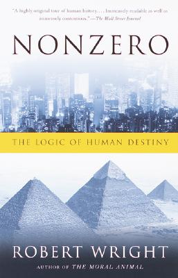 Nonzero: The Logic of Human Destiny, Wright, Robert