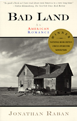Bad Land: An American Romance, Raban, Jonathan