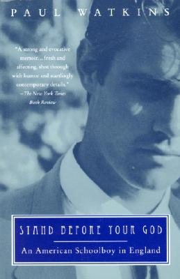 Image for Stand Before Your God: An American Schoolboy in England