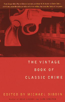Image for The Vintage Book of Classic Crime