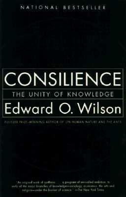 Image for Consilience: The Unity of Knowledge