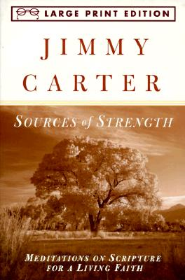 Image for ***Sources of Strength: Meditations on Scripture for a Living Faith (Random House Large Print)