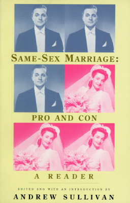 Image for Same Sex Marriage: Pro and Con a Reader