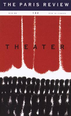 Image for The Paris Review: Theater  (Spring 1997)