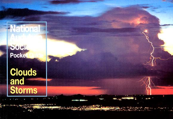 National Audubon Society Pocket Guide to Clouds and Storms (National Audubon Society Pocket Guides), National Audubon Society