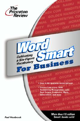 Image for Word Smart for Business  Cultivating a Six-Figure Vocabulary