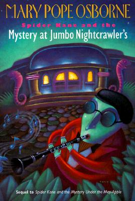 Image for Spider Kane and the Mystery at Jumbo Nightcrawler's