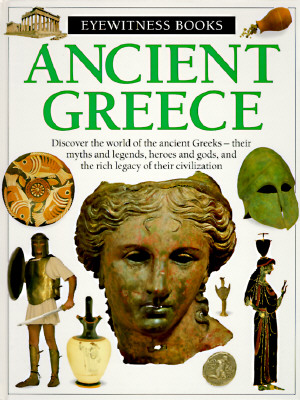 """Image for """"Ancient Greece (Eyewitness Books, No 37)"""""""