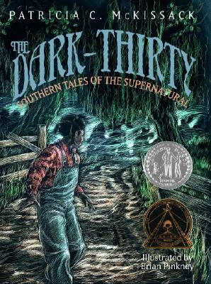 The Dark-Thirty: Southern Tales of the Supernatural, McKissack, Patricia