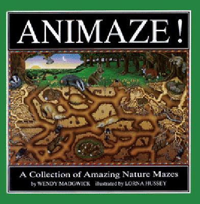 Image for Animaze! a Collection of Amazing Nature Mazes