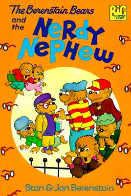 Image for The Berenstain Bears and the Nerdy Nephew