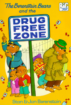 Image for The Berenstain Bears and the Drug-Free Zone (Big Chapter Books(TM))