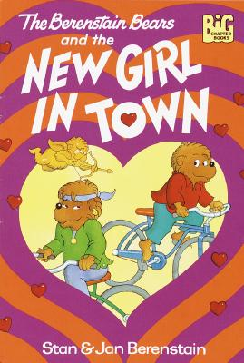 Image for The Berenstain Bears and the New Girl in Town
