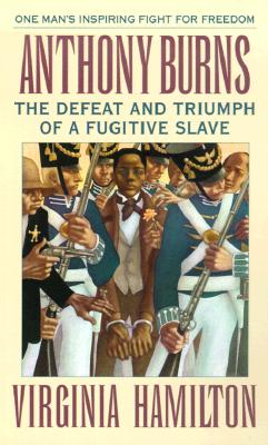 Image for Anthony Burns : The Defeat and Triumph of a Fugitive Slave