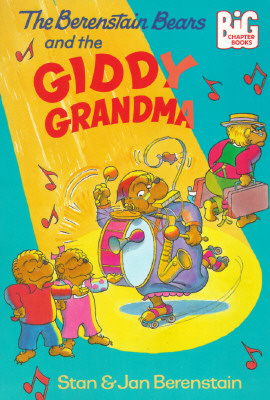 Image for The Berenstain Bears and the Giddy Grandma (Big Chapter Books(TM))