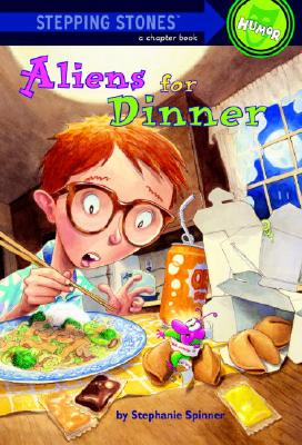 Aliens for Dinner (Stepping Stones), Spinner, Stephanie