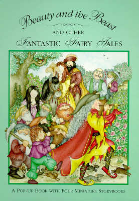 Image for Beauty and the Beast and Other Fantastic Fairy Tales: A Pop-Up Book