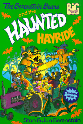 Image for The Berenstain Bears and the Haunted Hayride (Big Chapter Books(TM))