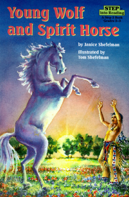 Image for Young Wolf and Spirit Horse (Step into Reading, Step 3, paper)