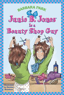 Image for Junie B. Jones is a Beauty Shop Guy (Junie B. Jones 11, paper)