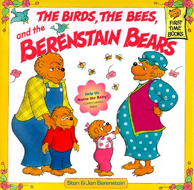 Image for The Birds, the Bees, and the Berenstain Bears