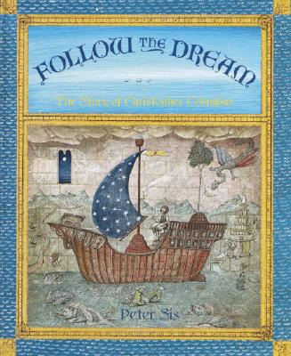 Image for Follow the Dream: The Story of Christopher Columbus