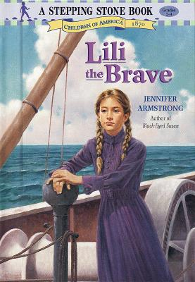 Image for Lili the Brave (A Stepping Stone Book(TM))