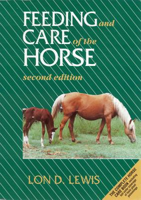 Image for Feeding and Care of the Horse