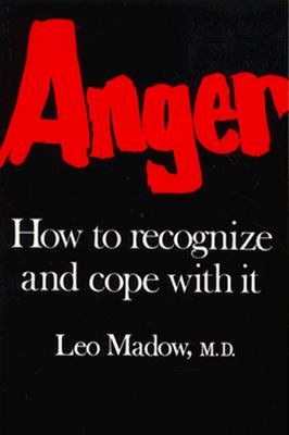 Image for Anger: How to Recognize and Cope With It