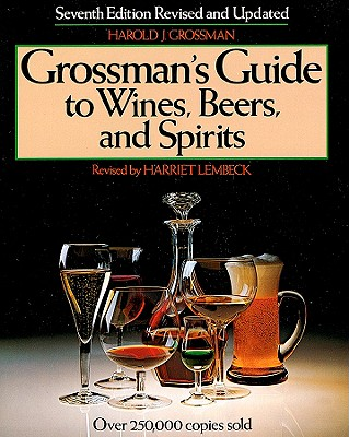 Image for Grossman's Guide to Wines, Beers, and Spirits