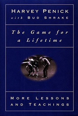 Image for The Game For A Lifetime: More Lessons And Teaching