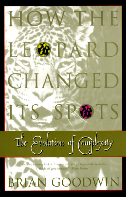 Image for HOW THE LEOPARD CHANGED ITS SPOTS: The Evolution of Complexity
