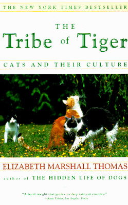 Image for The Tribe of Tiger: Cats and Their Culture