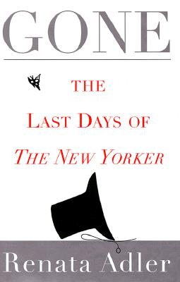 Image for GONE THE LAST DAYS OF THE NEW YORKER