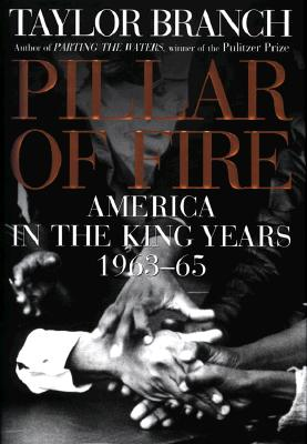 Image for PILLAR OF FIRE AMERICA IN THE KING YEARS 1963-65