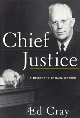 Image for CHIEF JUSTICE: A Biography of Earl Warren