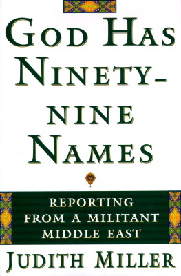 Image for God Has Ninety-Nine Names: A Reporter's Journey Through a Militant Middle East