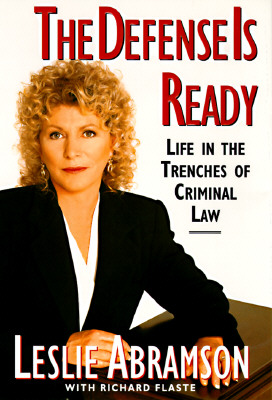 Image for The Defense Is Ready: Life in the Trenches of Criminal Law