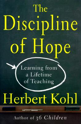 Image for The DISCIPLINE OF HOPE: LEARNING FROM A LIFETIME OF TEACHING