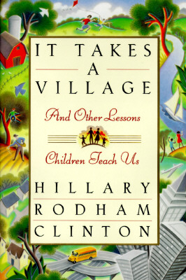 Image for It Takes a Village, and Other Lessons Children Teach Us