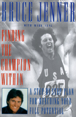 Image for Finding the Champion Within : A Step-By-Step Plan for Reaching Your Full Potential