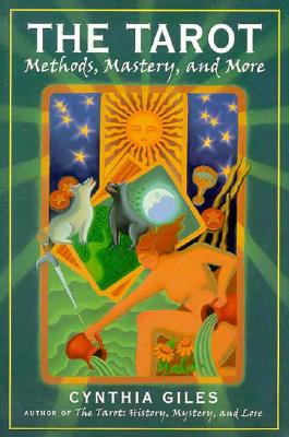 Image for The Tarot: Methods, Mastery, and More