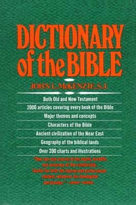 The Dictionary Of The Bible, JOHN L. MCKENZIE