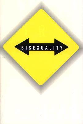 Image for VICE VERSA : BISEXUALITY AND THE EROTICISM OF EVERYDAY LIFE
