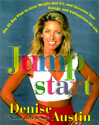 Image for Jumpstart: The 21 Day Plan to Lose Weight Get Fit and Increase Your Energy and Enthusiasm
