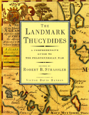 Image for The Landmark Thucydides:  A Comprehensive Guide to the Peloponnesian War