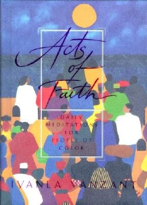 Image for Acts of Faith: Daily Meditations for People of Color